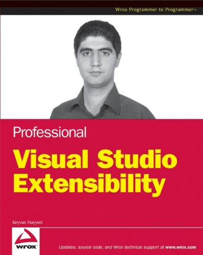 9780470230848: Professional Visual Studio 2008 Extensibility
