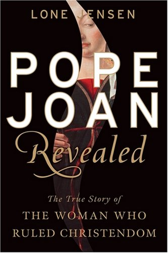 9780470230855: Pope Joan Revealed: The True Story of the Woman Who Ruled Christendom
