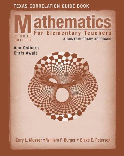 Mathematics for Elementary Teachers, Texas Correlationn Guide: Gary L. Musser,