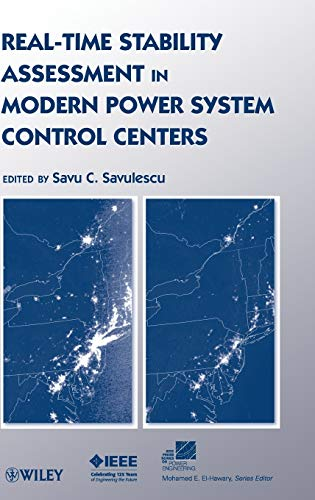 Real-Time Stability Assessment in Modern Power System: S. C. Savulescu