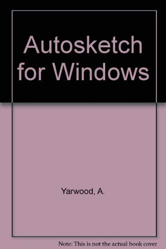 Autosketch for Windows: Yarwood, A.
