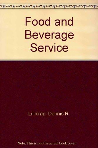Food and Beverage Service: Lillicrap, Dennis R.,