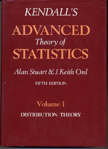 9780470233801: Kendall's Advanced Theory of Statistics, Distribution Theory (Volume 1)