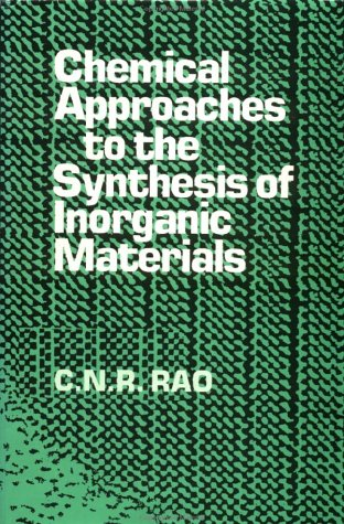 9780470234310: Chemical Approaches to the Synthesis of Inorganic Materials