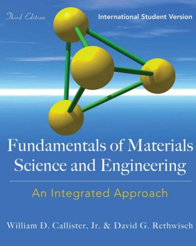 9780470234631: Fundamentals of Materials Science and Engineering: An Integrated Approach. International Student Version