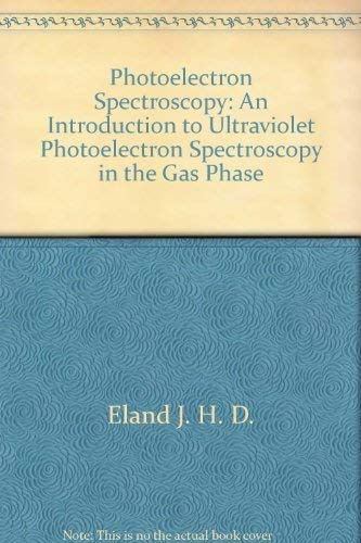 9780470234853: Photoelectron spectroscopy;: An introduction to ultraviolet photoelectron spectroscopy in the gas phase