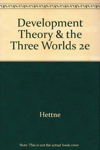 9780470234983: Development Theory & the Three Worlds 2e (Longman development studies)
