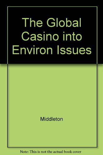 9780470235324: The Global Casino: An Introduction to Environmental Issues