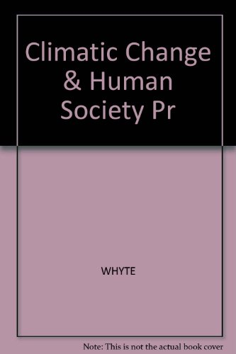 9780470235454: Climatic Change and Human Society