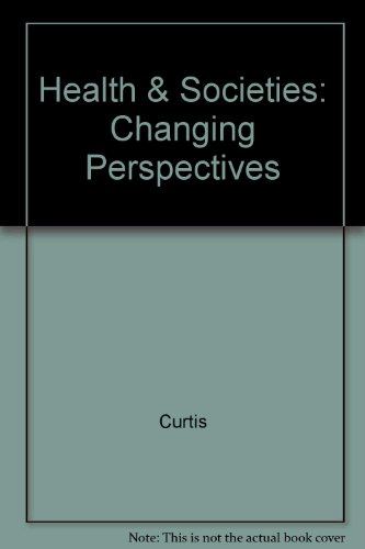 9780470235768: Health and Societies: Changing Perspectives