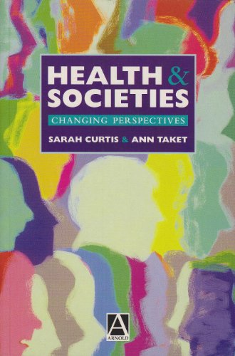 9780470235775: Health and Societies: Changing Perspectives