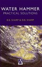 9780470235997: Water Hammer: Practical Solutions