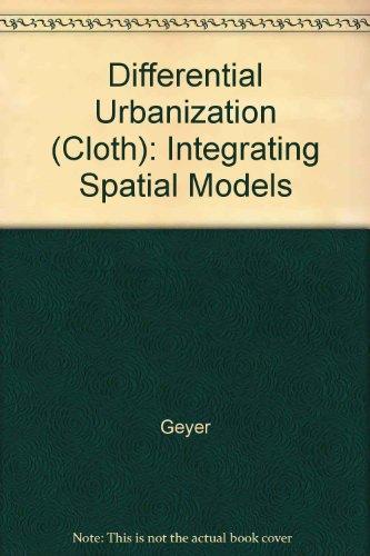 9780470236352: Differential Urbanization: Integrating Spatial Models