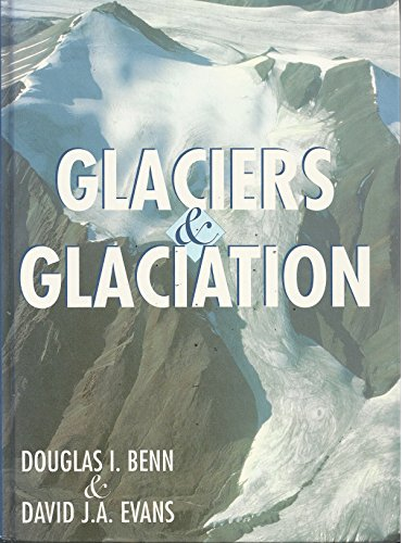 9780470236505: Glaciers & Glaciation (Cloth)