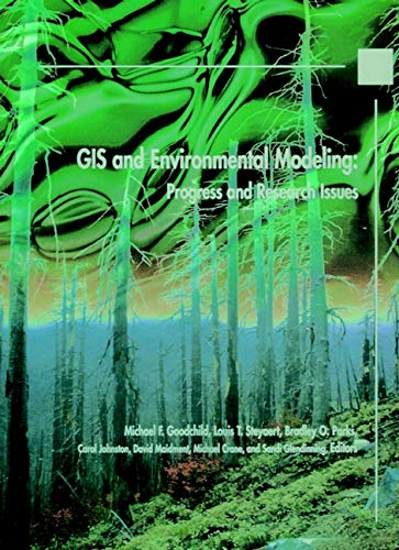 9780470236772: GIS and Environmental Modeling: Progress and Research Issues