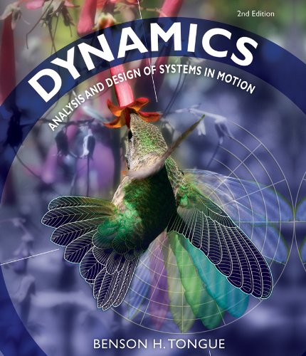 Dynamics: Analysis and Design of Systems in: Tongue, Benson H.