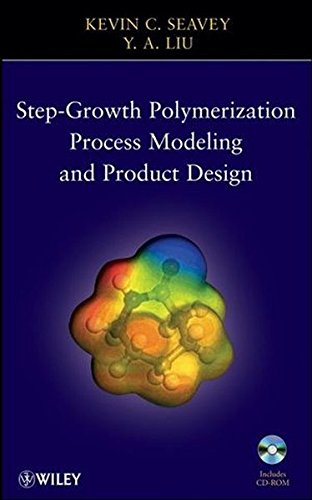 9780470238233: Step-Growth Polymerization Process Modeling and Product Design