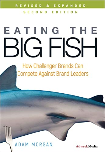 9780470238271: Eating the Big Fish: How Challenger Brands Can Compete Against Brand Leaders