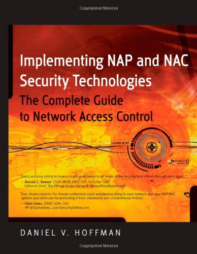 9780470238387: Implementing NAP and NAC Security Technologies: The Complete Guide to Network Access Control