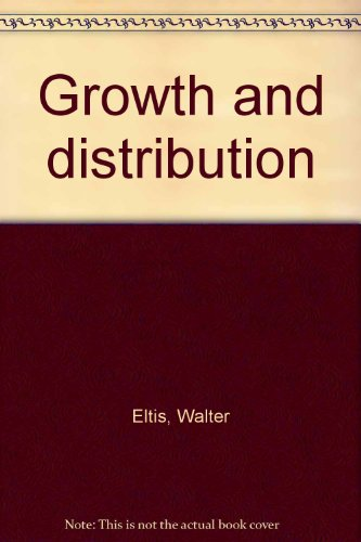 9780470238639: Growth and distribution