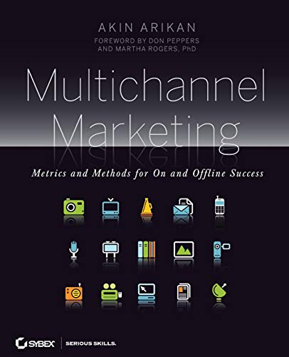 9780470239599: Multichannel Marketing: Metrics and Methods for On and Offline Success