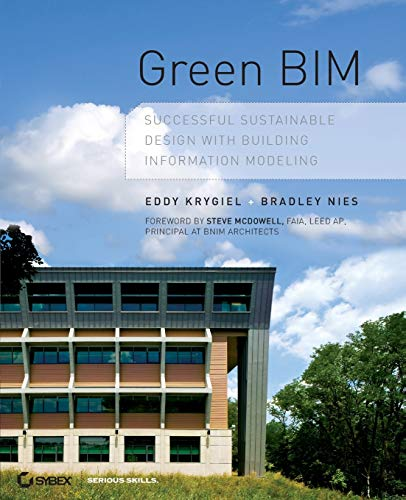 9780470239605: Green BIM: Successful Sustainable Design With Building Information Modeling