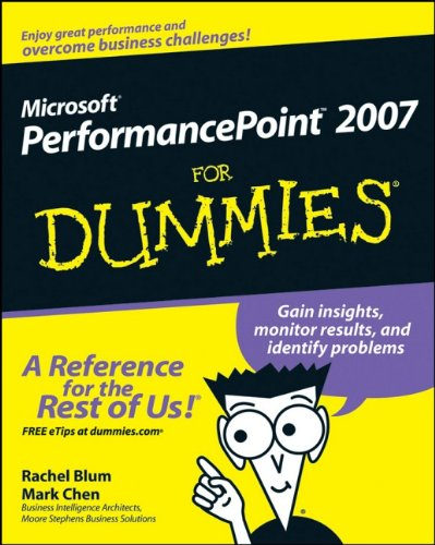 Microsoft PerformancePoint 2007 For Dummies (0470239662) by Rachel Blum; Mark Chen