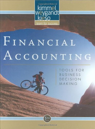 Financial Accounting: Tools for Business Decision Making: Kimmel, Paul D.;Weygandt,
