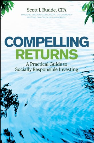 9780470240588: Compelling Returns: A Practical Guide to Socially Responsible Investing