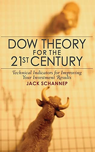 9780470240595: Dow Theory for the 21st Century: Technical Indicators for Improving Your Investment Results