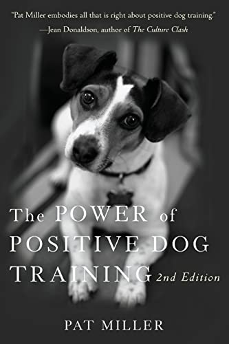 9780470241844: The Power of Positive Dog Training