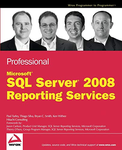 9780470242018: Professional SQL Server 2008 Reporting Services