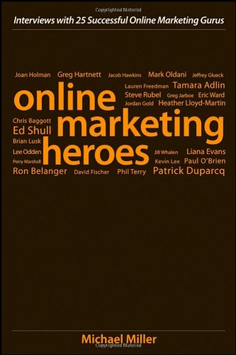 9780470242049: Online Marketing Heroes: Interviews with 25 Successful Online Marketing Gurus