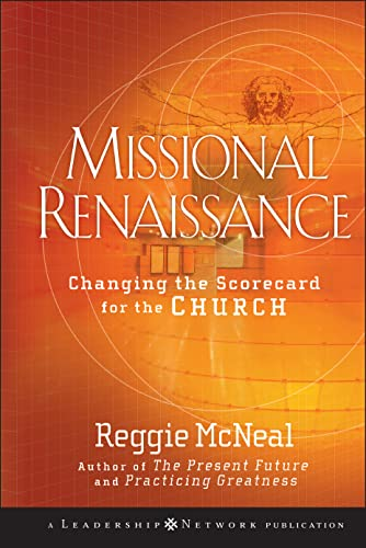 9780470243442: Missional Renaissance: Changing the Scorecard for the Church