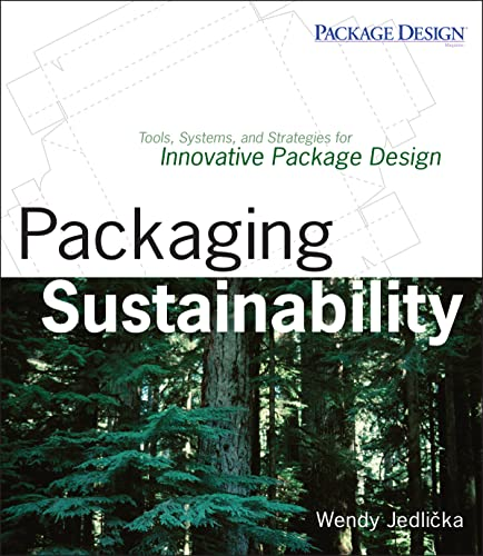 9780470246696: Packaging Sustainability: Tools, Systems and Strategies for Innovative Package Design