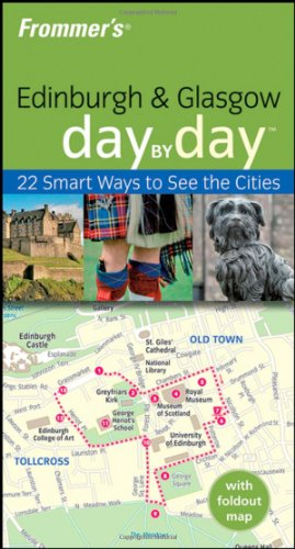 9780470247624: Frommer's Edinburgh & Glasgow Day by Day (Frommer's Day by Day - Pocket)