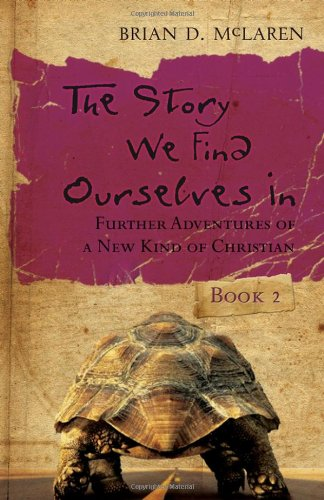 9780470248416: The Story We Find Ourselves In: Further Adventures of a New Kind of Christian (Book 2)