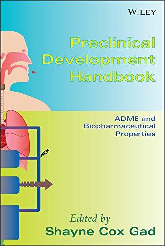 Preclinical Development Handbook: ADME and Biopharmaceutical Properties