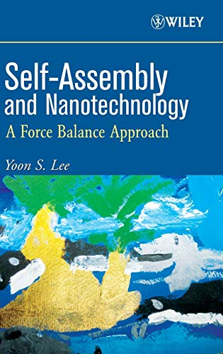 9780470248836: Self-Assembly and Nanotechnology: A Force Balance Approach
