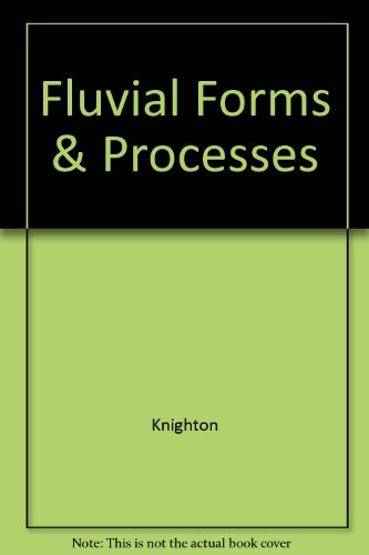 9780470249659: Fluvial Forms and Processes