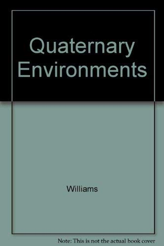 9780470249741: Quaternary Environments