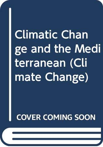 9780470249758: Climatic Change and the Mediterranean (Climate Change) (Volume 1)