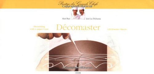 9780470250112: Decomaster: Decorating with a Paper Cone, 120 Practice Sheets (Prestige des Grands Chefs)