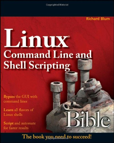 9780470251287: Linux Command Line and Shell Scripting Bible