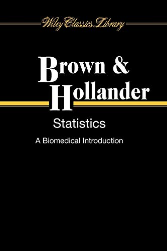 9780470251614: Statistics: A Biomedical Introduction (Wiley Classics Library)