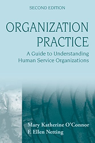 9780470252857: Organization Practice: A Guide to Understanding Human Services: A Guide to Understanding Human Service Organizations