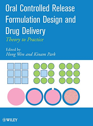 9780470253175: Oral Controlled Release Formulation Design and Drug Delivery: Theory to Practice