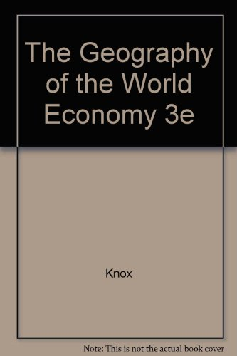 9780470254219: The Geography of the World Economy: An Introduction to Economic Geography