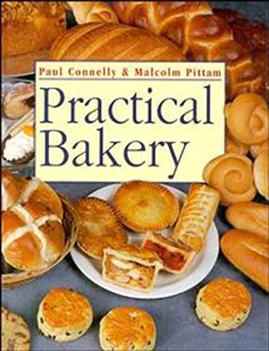 Practical Bakery: Malcolm Pittam, Paul Connelly