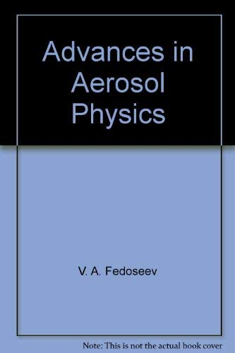 Advances in Aerosol Physics: V. A. Fedoseev